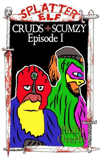 cruds-and-scumzy-episode-1
